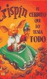 CRISPIN EL CERDITO QUE LO TENIA TODO