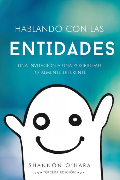 HABLANDO CON LAS ENTIDADES - TALK TO THE ENTITIES SPANISH.