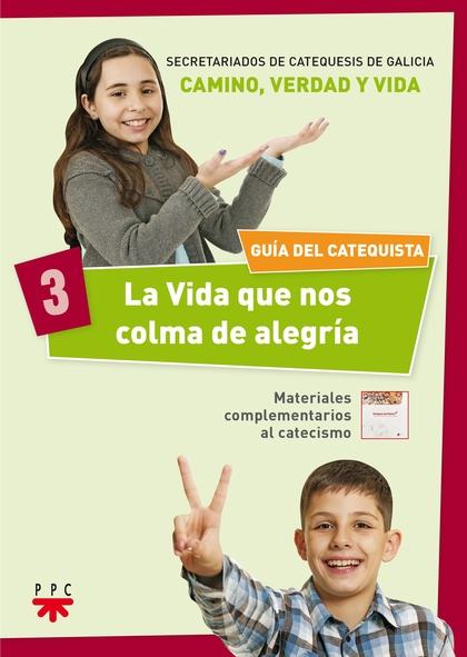 3.LA VIDA QUE NOS COLMA DE ALEGRIA GUIA