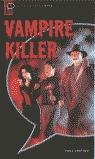 WAMPIRE KILLER OBSTARTERS