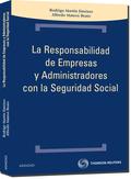 LA RESPONSABILIDAD DE EMPRESAS Y ADMINISTRADORES CON LA SEGURIDAD SOCIAL