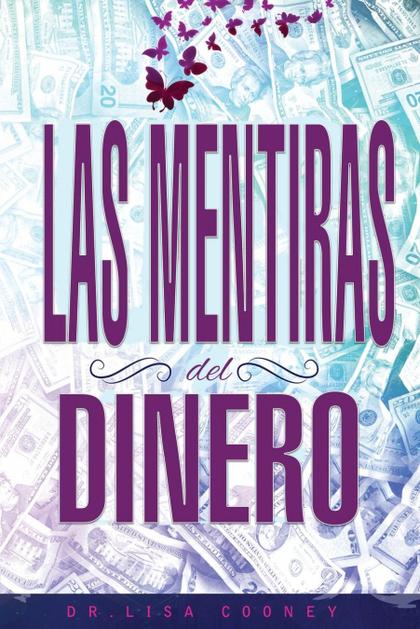 LAS MENTIRAS DEL DINERO - LIES OF MONEY SPANISH.