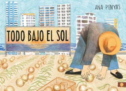 TODO BAJO EL SOL.