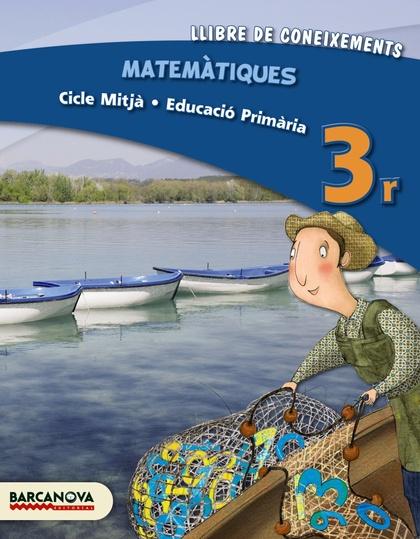 MATEMÀTIQUES, 3 EDUCACIÓ PRIMÀRIA (CATALUNYA, ILLES BALEARS)