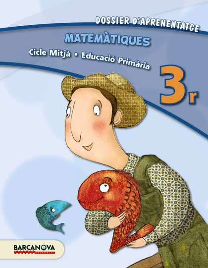 MATEMÀTIQUES, 3 EDUCACIÓ PRIMÀRIA (CATALUNYA, ILLES BALEARS). DOSSIER D´APRENENTATGE