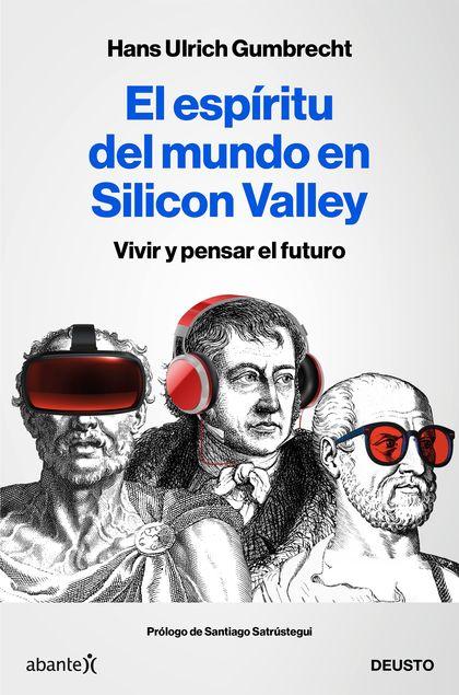EL ESPIRITU DEL MUNDO EN SILICON VALLEY