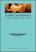 TURISMO GASTRONÓMICO : ESTRATEGIAS DE MARKETING Y EXPERIENCIAS DE ÉXITO