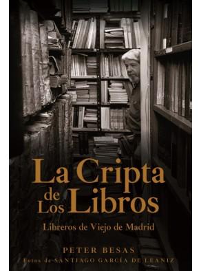 LA CRIPTA DE LOS LIBROS : LIBREROS DE VIEJO DE MADRID