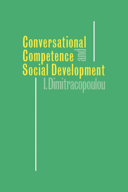 CONVERSATIONAL COMPETENCE AND SOCIAL DEVELOPMENT
