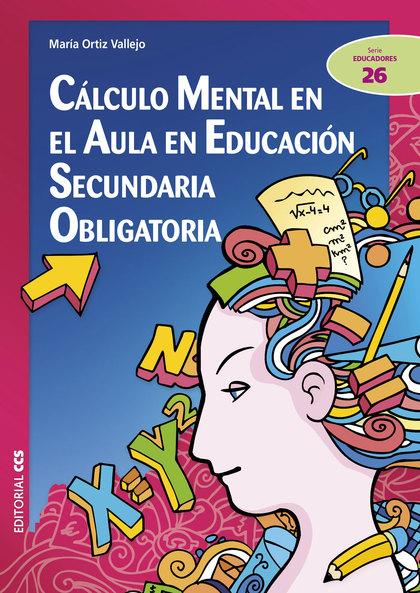 CÁLCULO MENTAL EN EL AULA EN EDUCACIÓN SECUNDARIA OBLIGATORIA