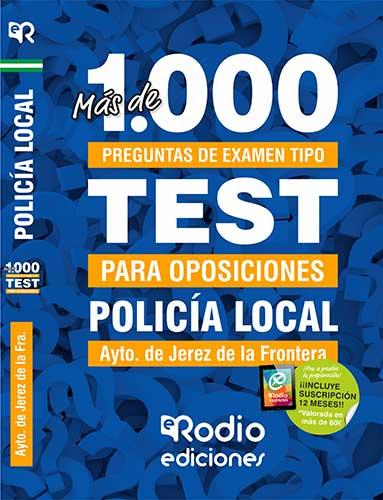 POLICÍA LOCAL. AYUNTAMIENTO DE JEREZ DE LA FRONTER