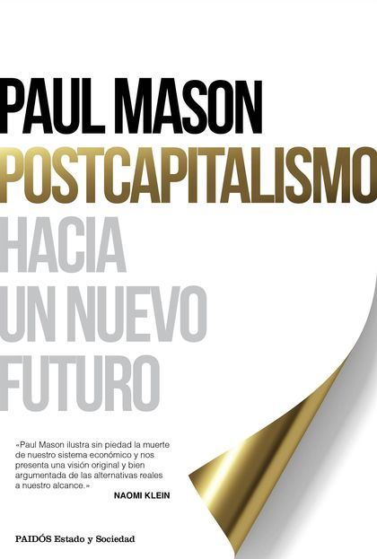 POSTCAPITALISMO. HACIA UN NUEVO FUTURO