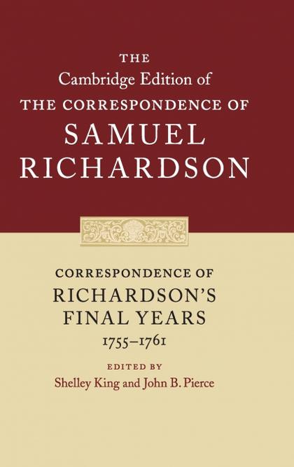 CORRESPONDENCE OF RICHARDSONS FINAL YEARS             (1755-1761)