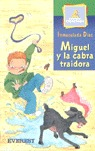 MIGUEL CABRA TRAIDORA