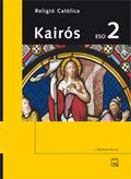 KAIRÓS, RELIGIÓ CATÒLICA, 2 ESO