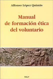 MANUAL DE FORMACIÓN ÉTICA DEL VOLUNTARIO
