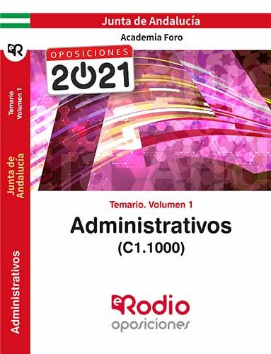 ADMINISTRATIVOS DE LA JUNTA DE ANDALUCÍA (C1.1000). TEMARIO VOLUMEN 1..