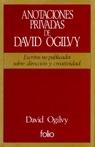 ANOTACIONES PRIVADAS DAVID OGILVY