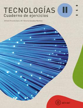 TECNOLOGÍAS II, ESO. CUADERNO DE ACTIVIDADES