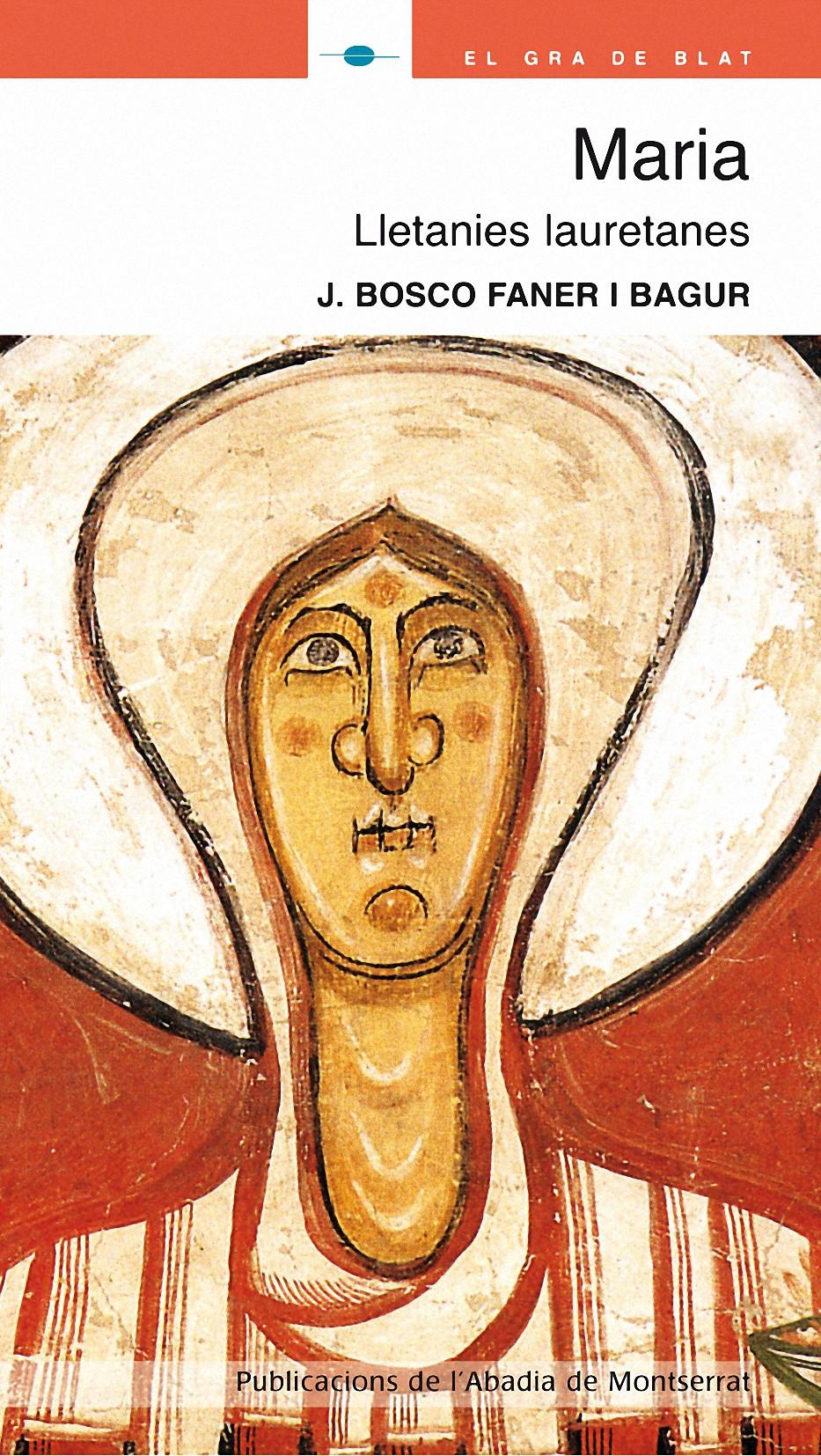 MARIA : LLETANIES LAURETANES