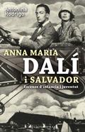 ANNA MARIA DALÍ I SALVADOR : ESCENES D´INFÀNCIA I JOVENTUT
