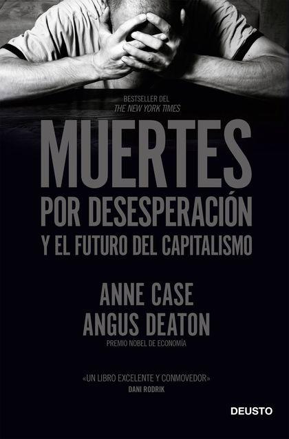 MUERTES POR DESESPERACION Y EL FUTURO DEL CAPITALI