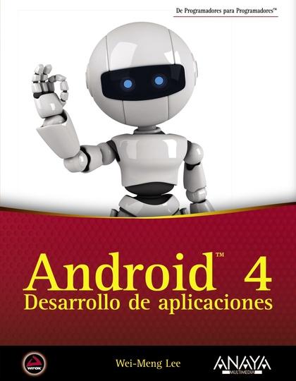 ANDROID 4 : DESARROLLO DE APLICACIONES