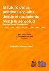 FUTURO DE LAS POLITICAS SOCIALES DESDE EL NACIMIENTO HASTA