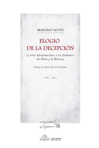 ELOGIO DE LA DECEPCION