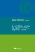 EL CONTROL DE LAS AGENCIAS DEL ESPACIO DE LIBERTAD, SEGURIDAD Y JUSTICIA
