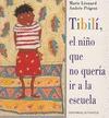 TIBILI: EL NIÑO QUE NO QUERÍA IR A LA ESCUELA