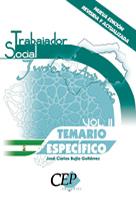 TEMARIO ESPECÍFICO TRABAJADOR SOCIAL JUNTA DE ANDALUCÍA VOL.II.