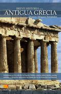 BREVE HISTORIA DE LA ANTIGUA GRECIA: ADÉNTRESE EN LA VIDA DE LA ANTIGUA GRECIA, DONDE MITOS, RE