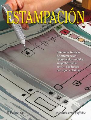 ESTAMPACIÓN: DIFERENTES TÉCNICAS DE ESTAMPACIÓN SOBRE TEJIDOS (MOLDES, SERIGRAFÍA, BATIK, SERTÍ