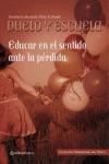DUELO Y ESCUELA. EDUCAR EN EL SENTIDO ANTE LA PÉRDIDA