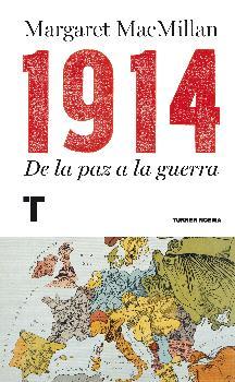1914 : DE LA PAZ A LA GUERRA