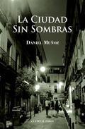 La Ciudad sin sombras (2ª edición)