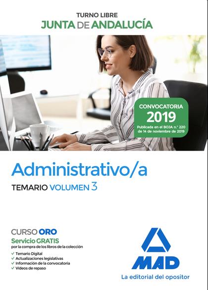 ADMINISTRATIVO DE LA JUNTA DE ANDALUCÍA TURNO LIBRE. TEMARIO VOLUMEN 3.