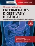 SLEISENGER Y FORDTRAN. ENFERMEDADES DIGESTIVAS Y HEPÁTICAS + EXPERTCONSULT (10ª. FISIOPATOLOGÍA