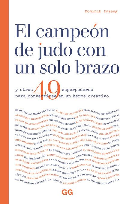 EL CAMPEÓN DE JUDO CON UN SOLO BRAZO. Y OTROS 49 SUPERPODERES PARA CONVERTIRSE EN UN HÉROE CREA