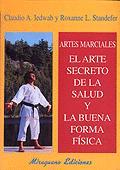 ARTES MACIALES EL ARTE SECRETO