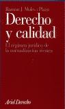 DERECHO Y CALIDAD: EL RÉGIMEN JURÍDICO DE LA NORMALIZACIÓN TÉCNICA