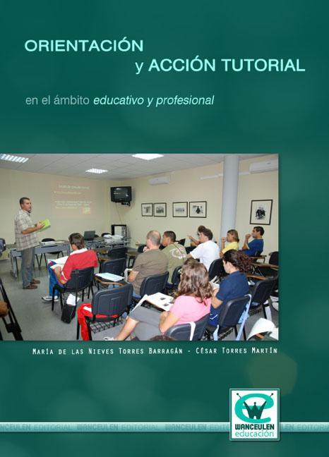 ORIENTACIÓN Y ACCIÓN TUTORIAL EN EL ÁMBITO EDUCATIVO Y PROFESIONAL