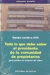 TODO LO QUE DEBE SABER EL PRESIDENTE DE LA COMUNIDAD DE PROPIETARIOS