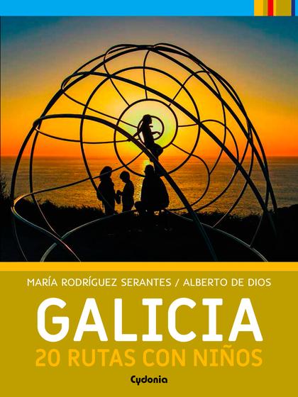 GALICIA: 20 RUTAS CON NIÑOS.