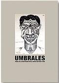 UMBRALES : FUGAS DE LA INSTITUCIÓN TOTAL : ENTRE CAPTURA Y VIDA