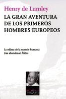 LA GRAN AVENTURA DE LOS PRIMEROS HOMBRES EUROPEOS
