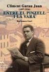 CLIMENT GARAU JUAN (1897-1936) : ENTRE EL PINZELL I LA VARA