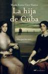 LA HIJA DE CUBA: DOS PATRIAS TUVE--