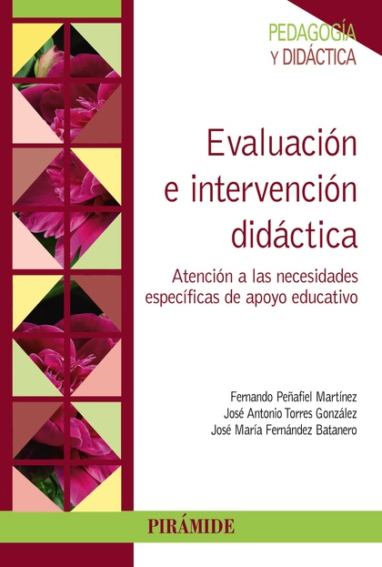 EVALUACIÓN E INTERVENCIÓN DIDÁCTICA : ATENCIÓN A LAS NECESIDADES ESPECÍFICAS DE APOYO EDUCATIVO